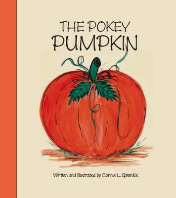 The Pokey Pumpkin (Paperback)