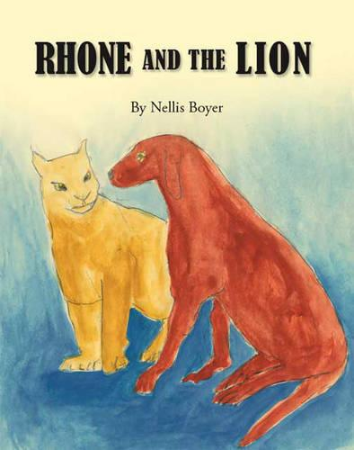 Rhone and the Lion (Paperback)