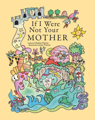 If I Were Not Your Mother (Paperback)