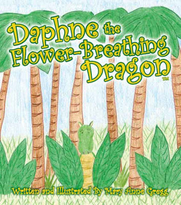 Daphne the Flower-breathing Dragon (Paperback)