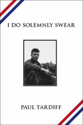 I Do Solemnly Swear (Paperback)