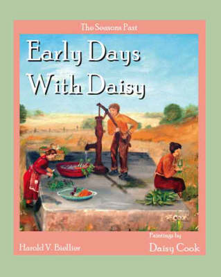 The Seasons Past - Early Days with Daisy S. (Paperback)