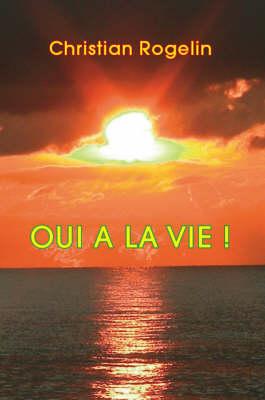 Oui a La Vie! (Paperback)