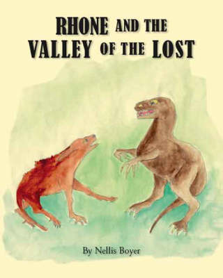 Rhone and the Valley of the Lost (Paperback)