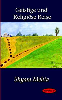 Geistige Und Religiose Reise (Paperback)