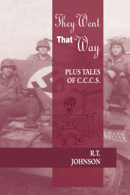 They Went That Way: Plus Tales of C.C.C.S. (Hardback)