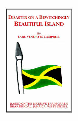 Disaster on a Bewitchingly Beautiful Island (Hardback)