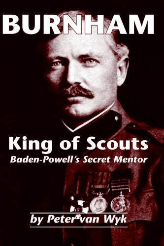 Burnham: King of Scouts (Hardback)
