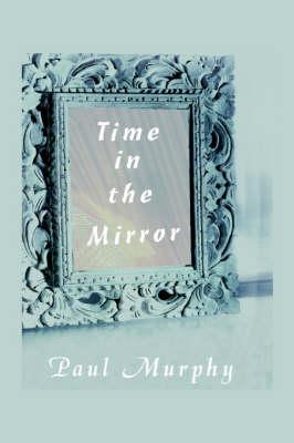 Time in the Mirror (Hardback)