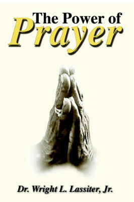 The Power of Prayer (Hardback)