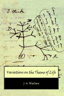 Variations on the Theme of Life (Hardback)