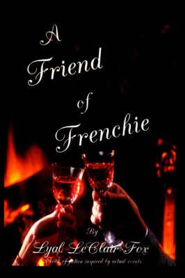 A Friend of Frenchie (Hardback)