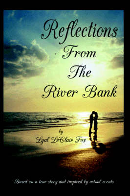 Reflections From The Riverbank (Hardback)