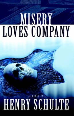 Misery Loves Company (Hardback)