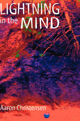 Lightning in the Mind (Hardback)