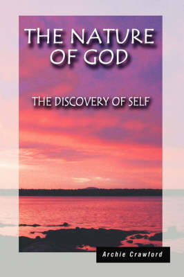 The Nature of God: The Discovery of Self (Hardback)
