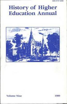 History of Higher Education Annual: 1989 - History of Higher Education Annual (Paperback)