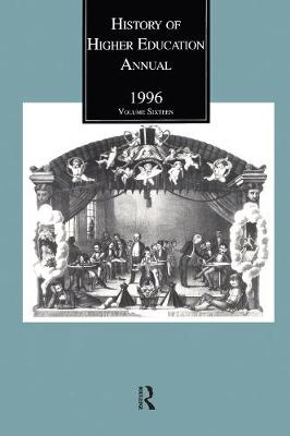 History of Higher Education Annual: 1996 - History of Higher Education Annual (Paperback)