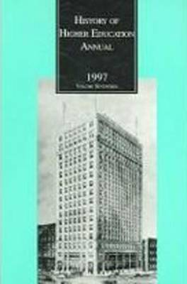 History of Higher Education Annual: 1997 - History of Higher Education Annual (Paperback)