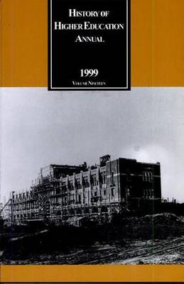 History of Higher Education Annual: 1999: Southern Higher Education in the 20th Century - History of Higher Education Annual (Paperback)