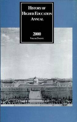 History of Higher Education Annual: 2000 - History of Higher Education Annual (Paperback)