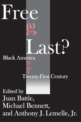 Free at Last?: Black America in the Twenty-first Century (Paperback)