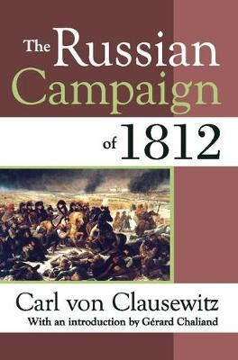 The Russian Campaign of 1812 (Paperback)