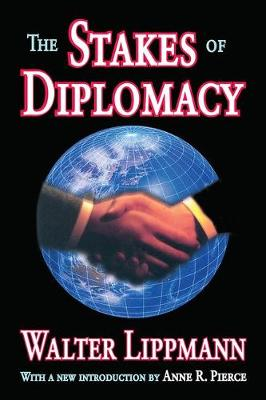 The Stakes of Diplomacy (Paperback)