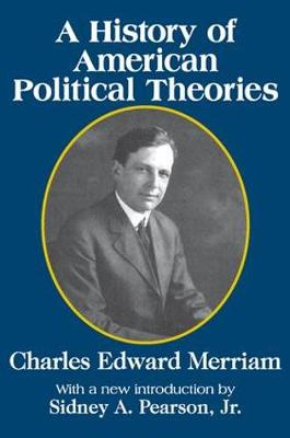 A History of American Political Theories (Paperback)