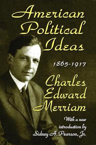 American Political Ideas, 1865-1917 (Paperback)
