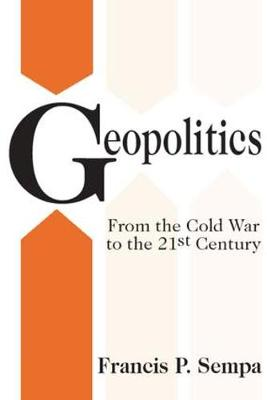 Geopolitics: From the Cold War to the 21st Century (Paperback)