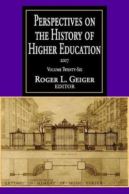 Perspectives on the History of Higher Education: Volume 26, 2007 (Paperback)