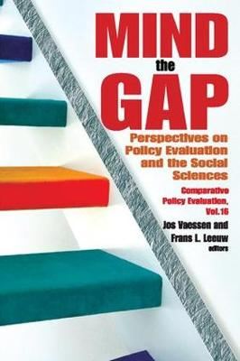 Mind the Gap: Perspectives on Policy Evaluation and the Social Sciences - Comparative Policy Evaluation (Hardback)
