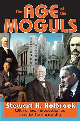 The Age of the Moguls (Paperback)