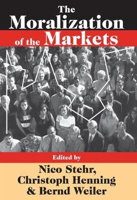 The Moralization of the Markets (Paperback)