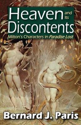 Heaven and Its Discontents: Milton's Characters in Paradise Lost (Hardback)