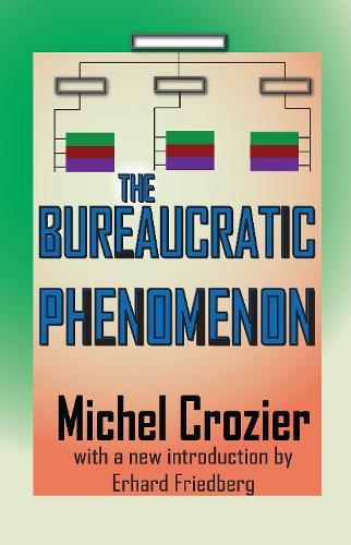 The Bureaucratic Phenomenon (Paperback)