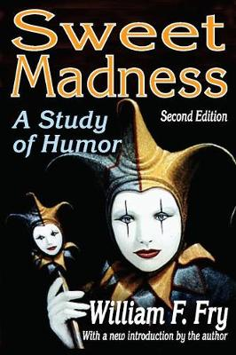 Sweet Madness: A Study of Humor (Paperback)