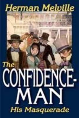 The Confidence-man: His Masquerade (Paperback)