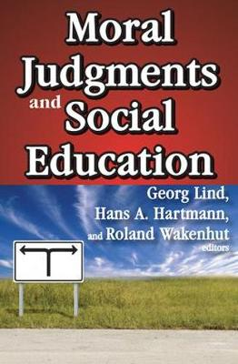 Moral Judgments and Social Education (Paperback)
