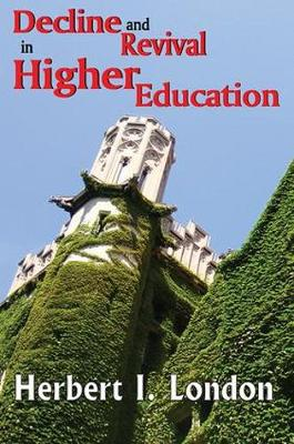 Decline and Revival in Higher Education (Hardback)