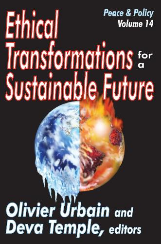 Ethical Transformations for a Sustainable Future: Peace and Policy - Peace and Policy (Paperback)