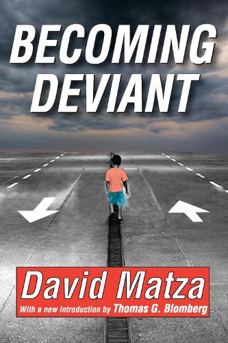 Becoming Deviant (Paperback)
