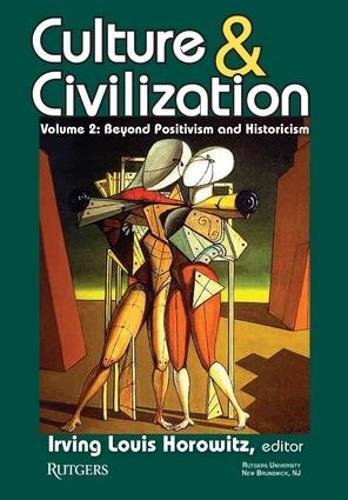 Culture and Civilization: Culture and Civilization Beyond Positivism and Historicism v. 2 (Paperback)