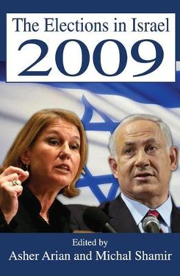 The Elections in Israel 2009 (Hardback)