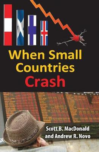 When Small Countries Crash (Hardback)