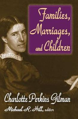Families, Marriages, and Children (Hardback)