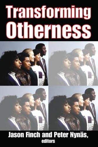 Transforming Otherness (Hardback)