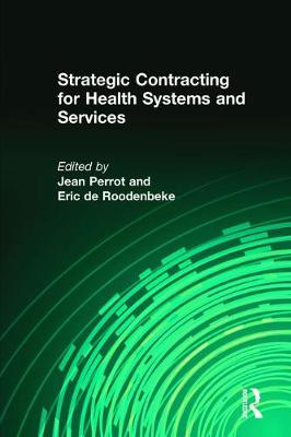 Strategic Contracting for Health Systems and Services (Paperback)