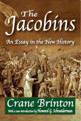 The Jacobins: An Essay in the New History (Paperback)